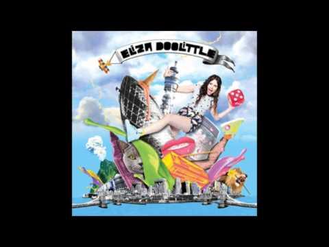 Eliza Doolittle - So High