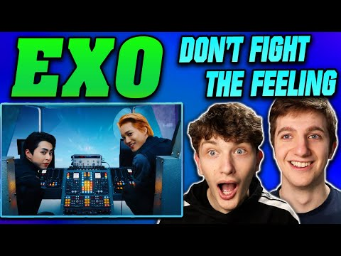 EXO - 'Don't Fight the Feeling' MV REACTION!!