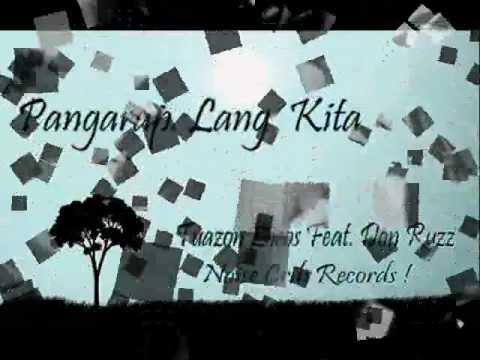 Pangarap Lang Kita  Tuazon Locos Feat. Don Ruzz