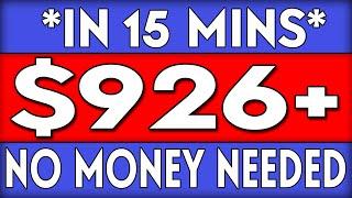BEST WAY TO MAKE $926+ IN 15 MINS! 🔥NO MONEY NEEDED🔥(NEW METHOD)