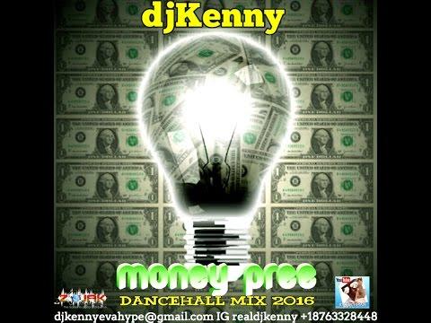 DJ KENNY MONEY PREE DANCEHALL MIX JUN 2016
