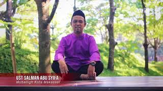 Motivasi Kisah SUMAYYAH RA (Ust. Salman Abu Syifa) #InilahMomenHijrahku