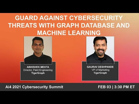 Guard Against Cybersecurity Threats with Graph Database and Machine Learning