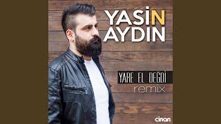 Yare El Değdi (Remix)