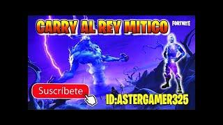 #CARRY AL #REY  #MITICO FORNITE SALVA EL MUNDO
