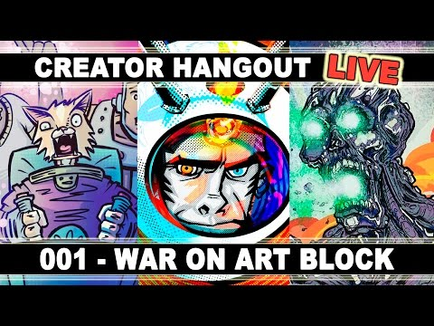 The War On Art Block - Creator Hangout Live 001