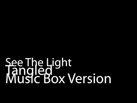 See The Light (Music Box Version) - Tangled