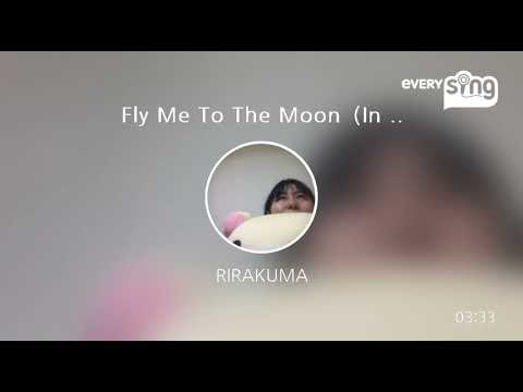 [everysing] Fly Me To The Moon(In Other Words)〈2007 MIX〉〈全英語詞〉歌ってみた Cover
