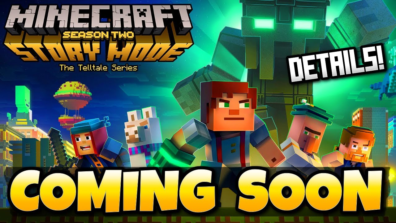 Minecraft Story Mode Season 2 Confirmed Release Date Details Ios