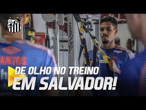 SANTOS TREINA EM SALVADOR APÓS VENCER O BAHIA | DE OLHO NO TREINO (14/07/19)