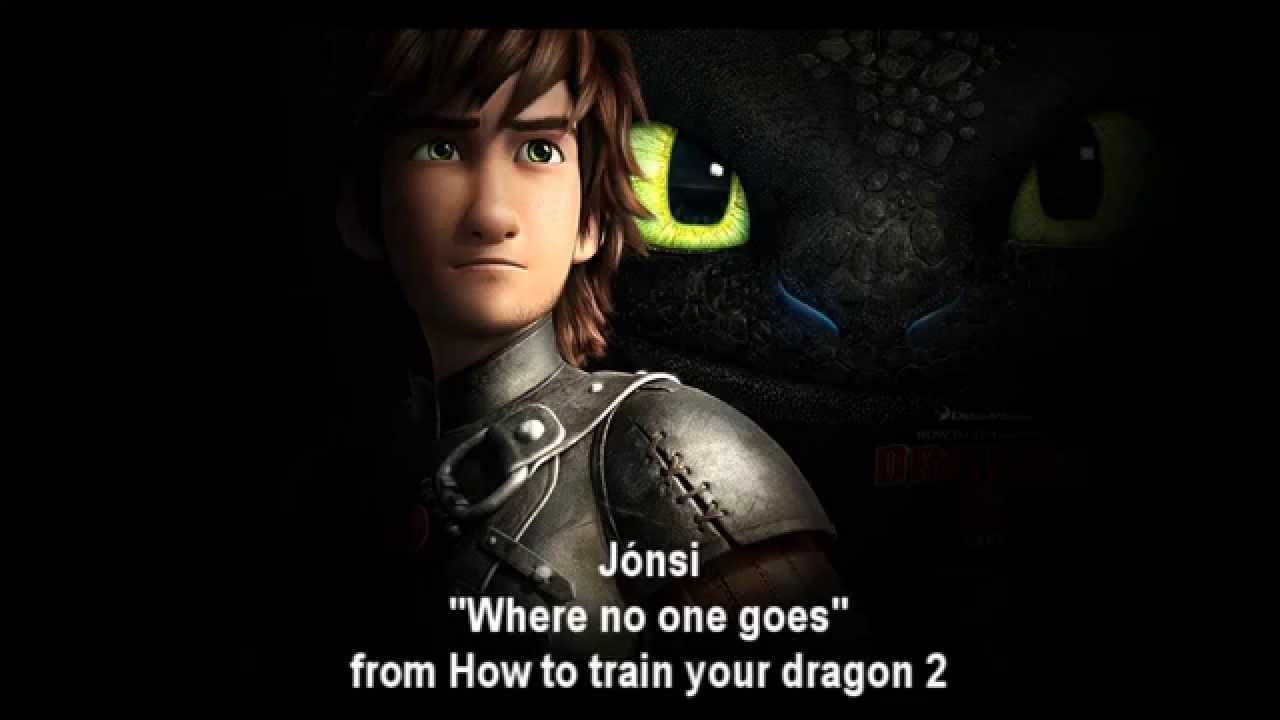 How to train your dragon 2 jnsi where no one goes lyrics how to train your dragon 2 jnsi where no one goes lyrics ccuart Images