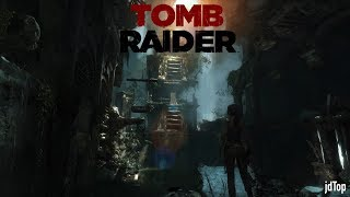 Rise of the Tomb Raider [first Mission] | jdTop