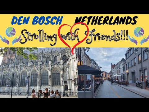 Walking Around in Den Bosch Netherlands || Weekend Getaway with Friends Part 2 || Must Visit| Mads