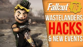 Fallout 76 News - Major Hack Concern for Wastelanders, New Events Now, Exploit Hotfixes