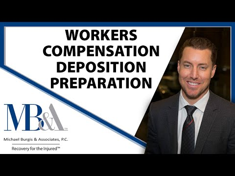 Workers' Compensation Deposition Preparation and General Overview-Los Angeles work comp Attorney