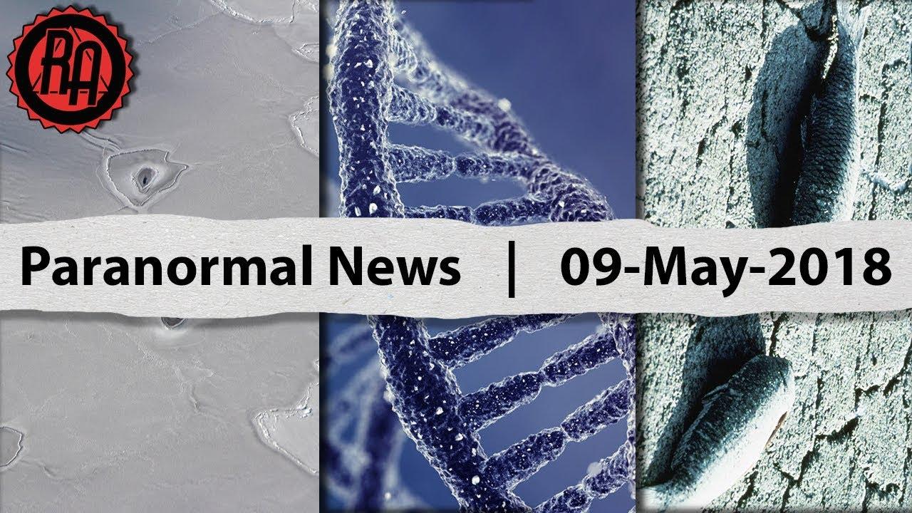 Paranormal News | 09-May-2018