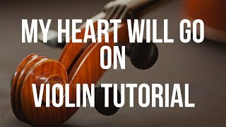 Violin Tutorial: My Heart Will Go On