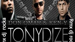 EL DOCTORADO Tony Dize ft. Ken-Y amp Don Omar RMX dj rocka.wmv