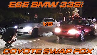 e85 bmw 335i vs coyote swapped foxbody with nitrous