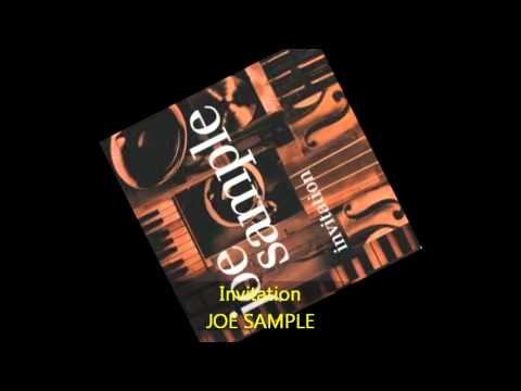 Joe sample invitation youtube joe sample invitation stopboris