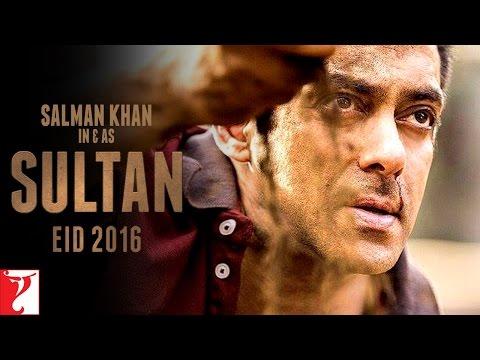 SULTAN - Releasing on 06th July, 2016 | Salman Khan | Anushka Sharma