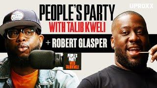 Talib Kweli And Robert Glasper Talk Kendrick Lamar, Rap Collabs, And Lauryn Hill | People's Party