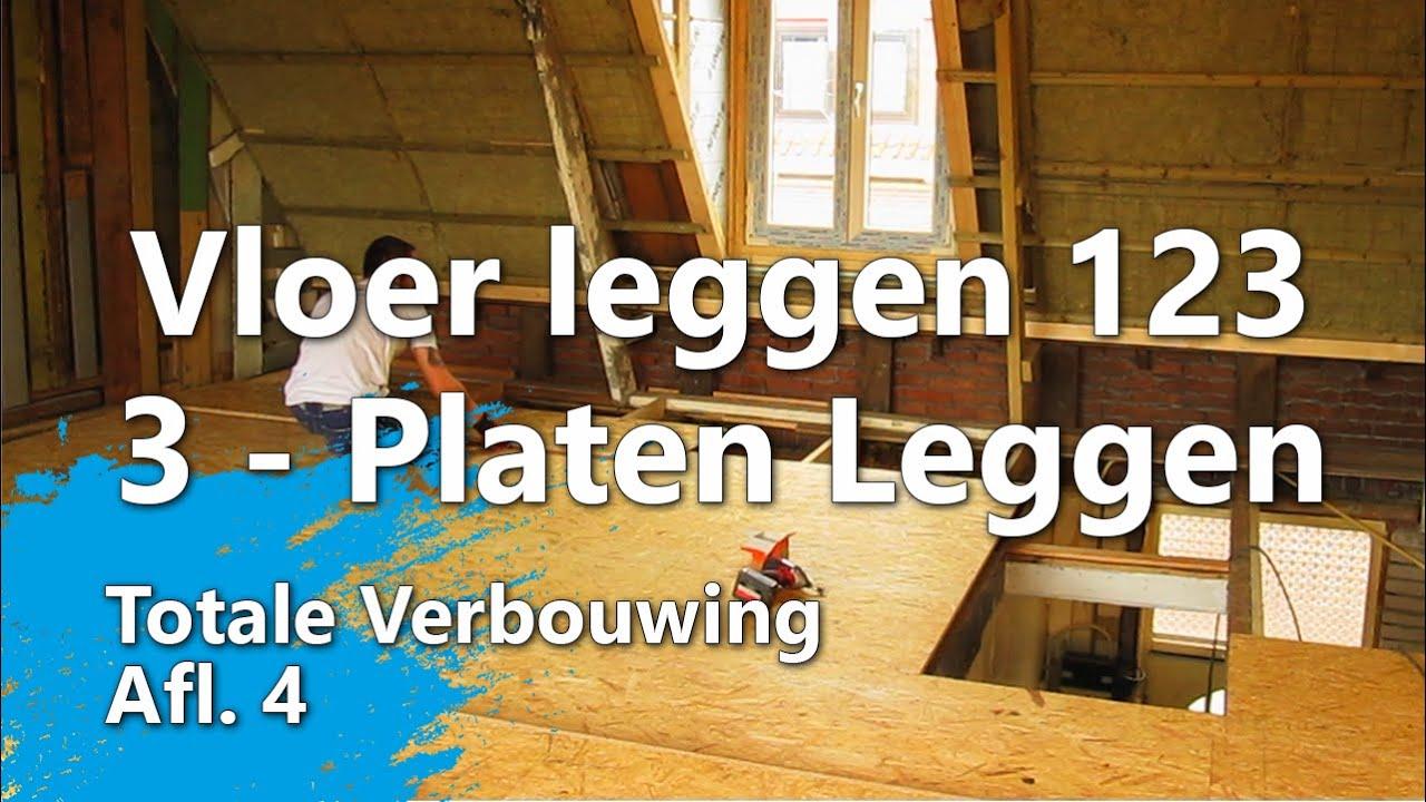 Ondervloer leggen in 3 stappen - Stap 3 - OSB platen leggen (Totale ...
