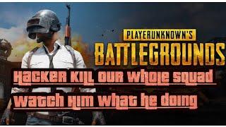 Pubg Mobile Hacker ! Hacker Kill My Squad ! Hacker Pakda Gya
