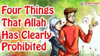 [ Mature Content ] Four Things That Allah(SWT) Has Clearly Prohibited ᴴᴰ ┇ Dawah Team