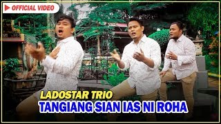 Ladostar Trio - Tangiang Sian Ias Ni Roha (Official Video)