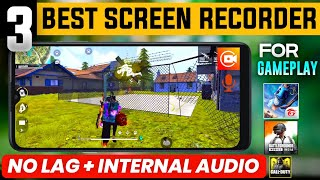 TOP 3 BEST SCREEN RECORDER APPS FOR ANDROID || BEST SCREEN RECORDER FOR GAMEPLAY RECORD IN 2020