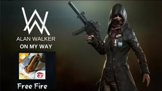 Download ON MY WAY | VERSI FREE FIRE