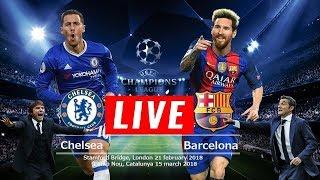 FC Barcelona Vs Chelsea champions league 2018 Live Streaming HD 100%