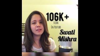 Mera Mann (Revisited) | SWATI MISHRA | Romantic Unplugged | Female Version | 1080p HD