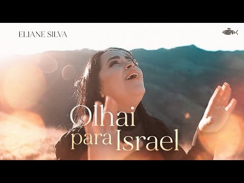 Eliane Silva – Olhai Para Israel