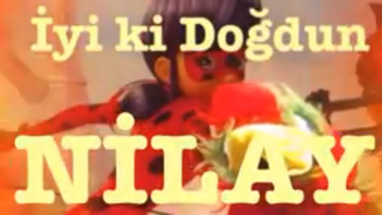 İyi ki Doğdun NİLAY :)  Komik Doğum günü Mesajı 1. VERSİYON ,DOĞUMGÜNÜ VİDEOSU Made in Turkey :) 🎂