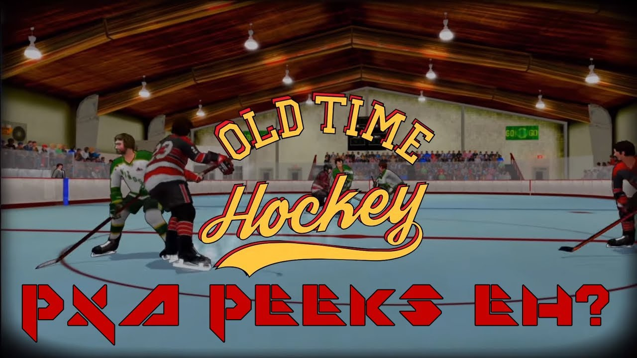 Old Time Hockey Pc Ps4 Xbox One Pxa Peeks Youtube