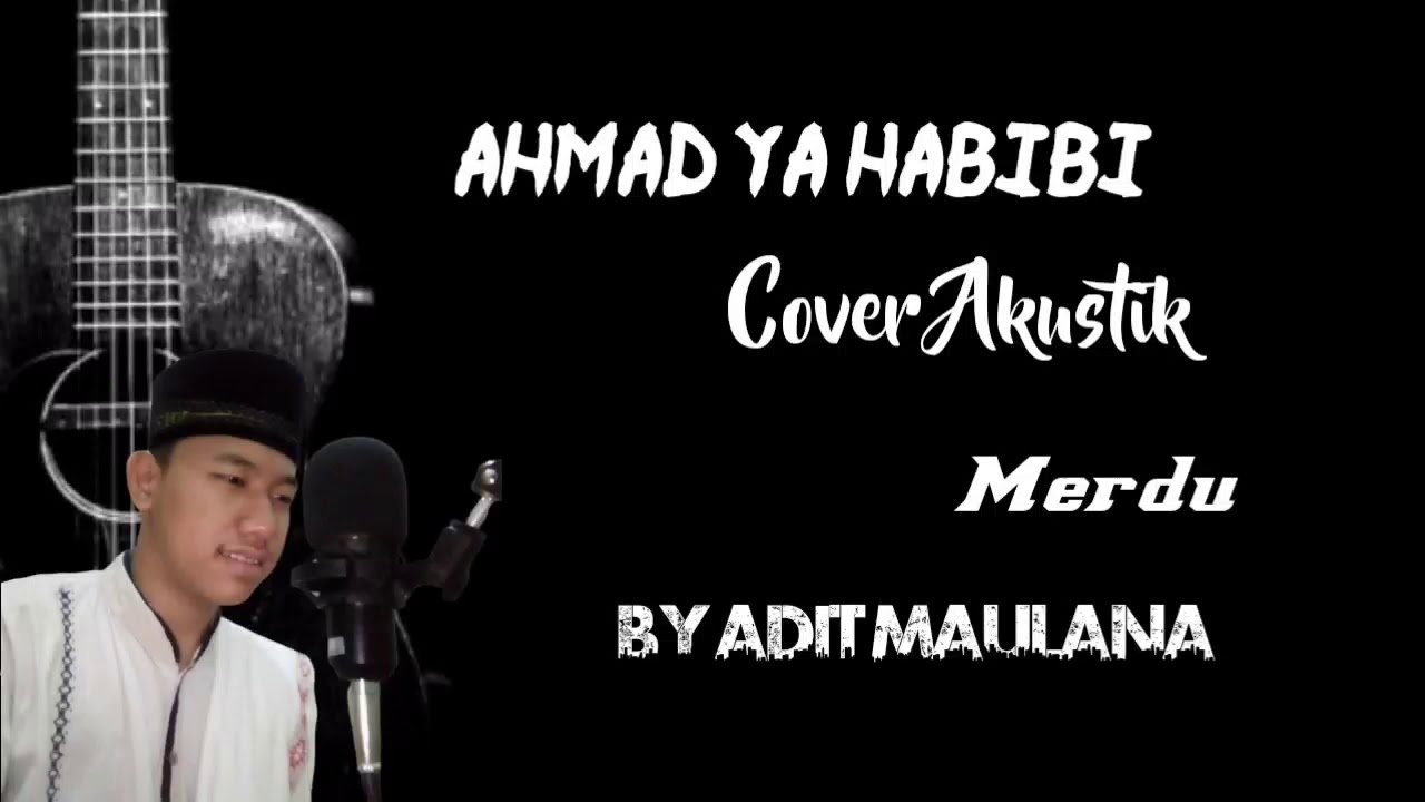 Cinta Rasul Ahmad Ya Habibi – Asia