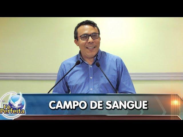 Campo de Sangue -17/04/2018 - RECIFE-PE - Pr. Luís Cláudio