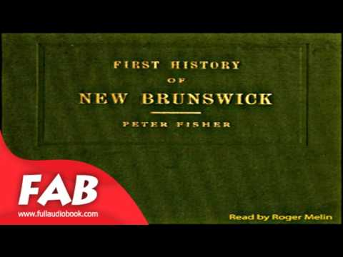 History of New Brunswick Full Audiobook by Peter FISHER by Travel Audiobook