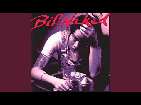 Right! bif naked lyrics moment of weakness join