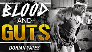 BLOOD AND GUTS - Dorian Yates | London Real