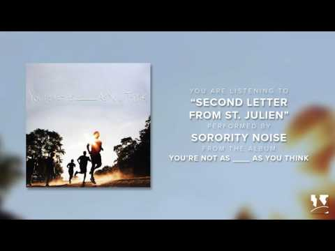 """Sorority Noise - """"Second Letter From St. Julien"""" (Official Audio)"""