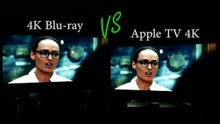 Apple TV 4K iTunes Movies (Dolby Vision HDR) vs 4K Blu-ray