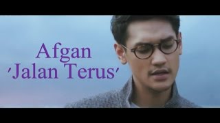 Afgan 'Jalan Terus' Lyrics Video