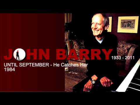 JOHN BARRY  'He Catches Her'  from 'Until September' 1984