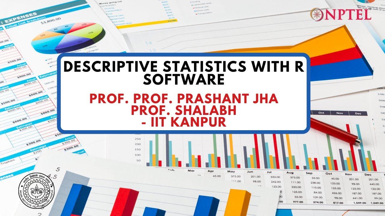 noc19-ma14-Introduction - Descriptive Statistics with R Software