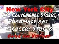 New York City (NYC) | Convenience Stores, Pharmacy and Grocery Stores | Travel Guide | Episode# 5