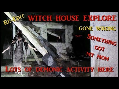 (RE EDIT) ORIGINAL WITCH HOUSE REMAINS RAW (EXTREME PARANORMAL ACTIVITY)( HORRIFIC NIGHT)