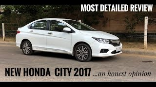 NEW HONDA CITY 2017 MOST DETAILED REVIEW, TEST DRIVE AND HONEST OPINION